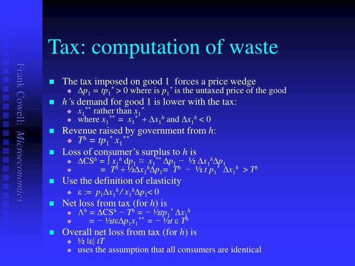 Tax: computation of waste