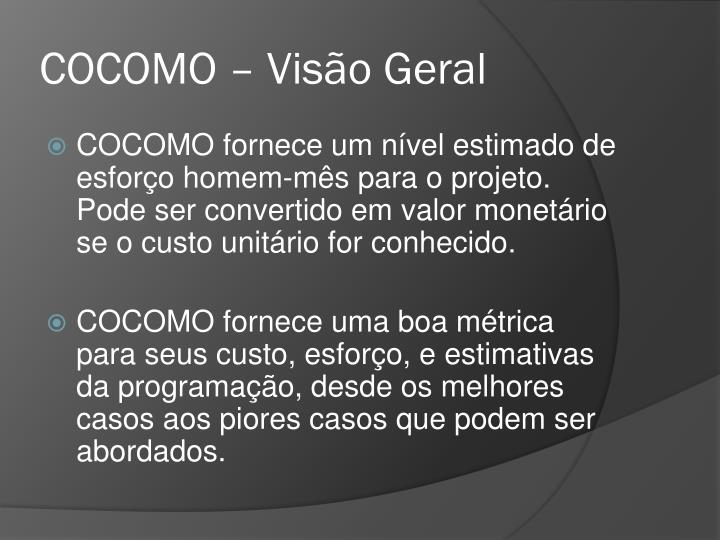 COCOMO – Visão Geral