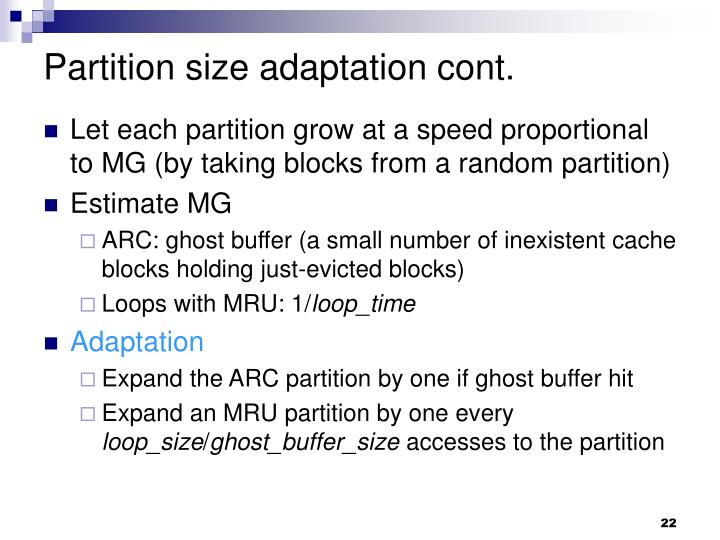 Partition size adaptation cont.