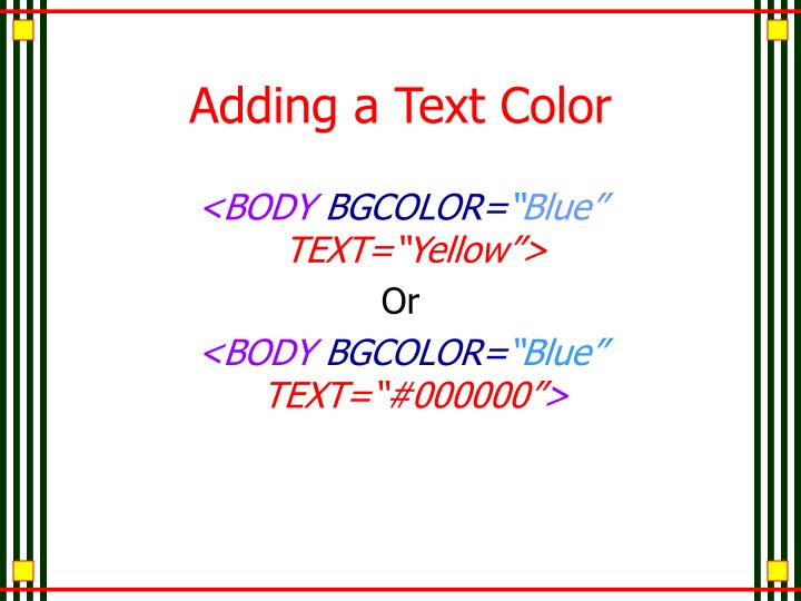 Adding a Text Color
