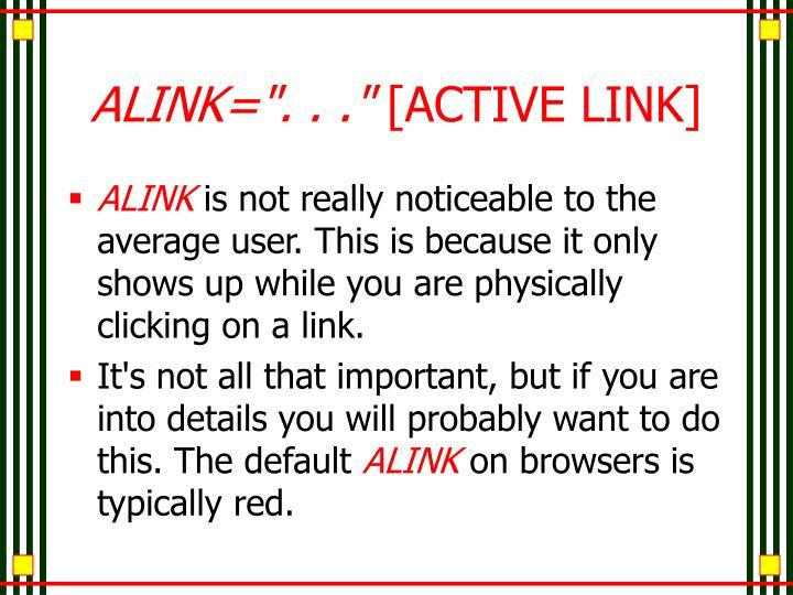 """ALINK="""". . ."""""""