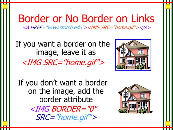 Border or No Border on Links