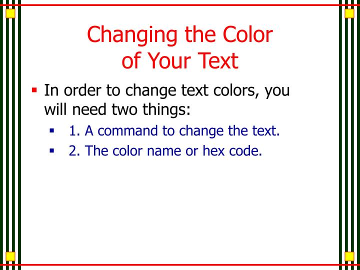 Changing the Color