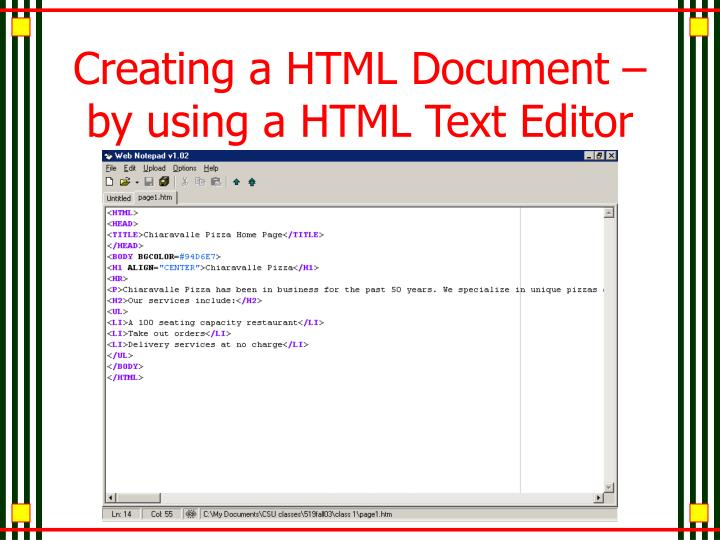 Creating a HTML Document – by using a HTML Text Editor