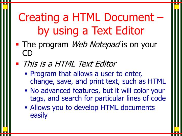 Creating a HTML Document – by using a Text Editor