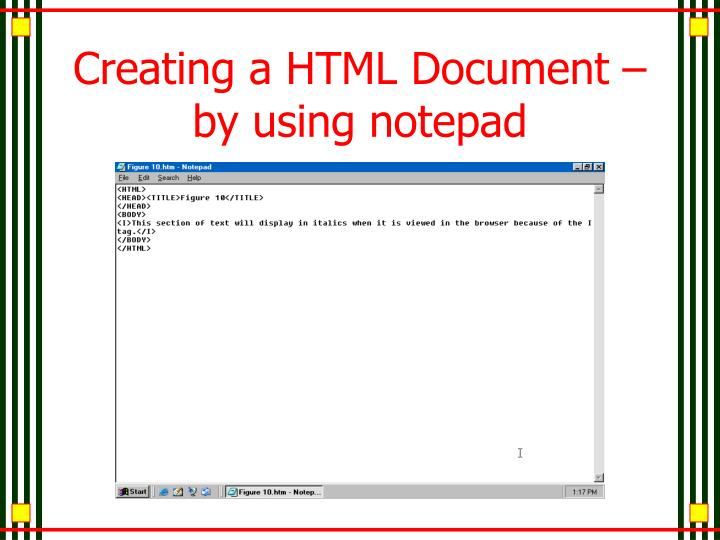 Creating a HTML Document – by using notepad