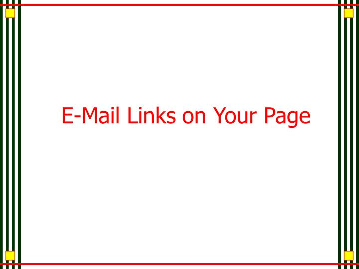 E-Mail Links on Your Page