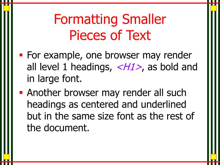 Formatting Smaller Pieces of Text