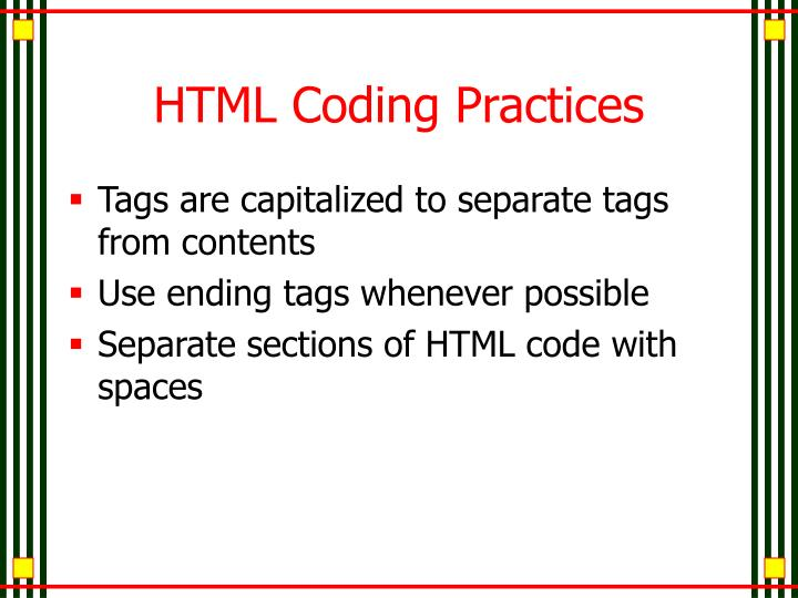 HTML Coding Practices
