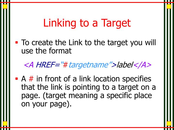 Linking to a Target
