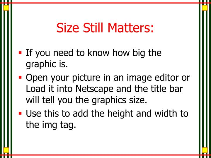 Size Still Matters: