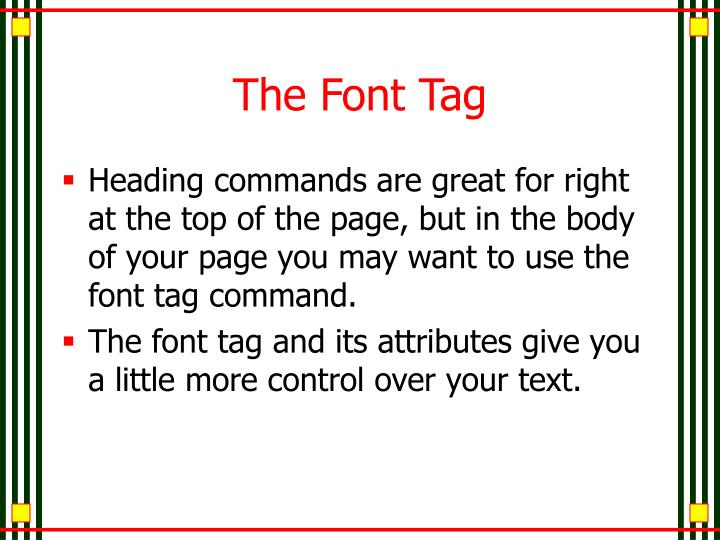 The Font Tag