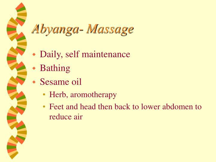 Abyanga- Massage