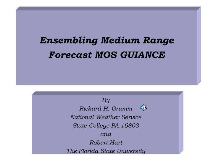 ensembling medium range forecast mos guiance
