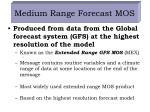 medium range forecast mos