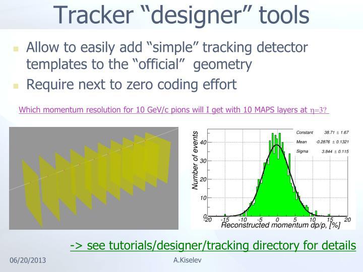 "Tracker ""designer"" tools"