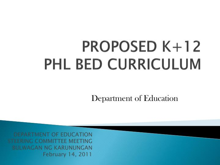 PROPOSED K+12