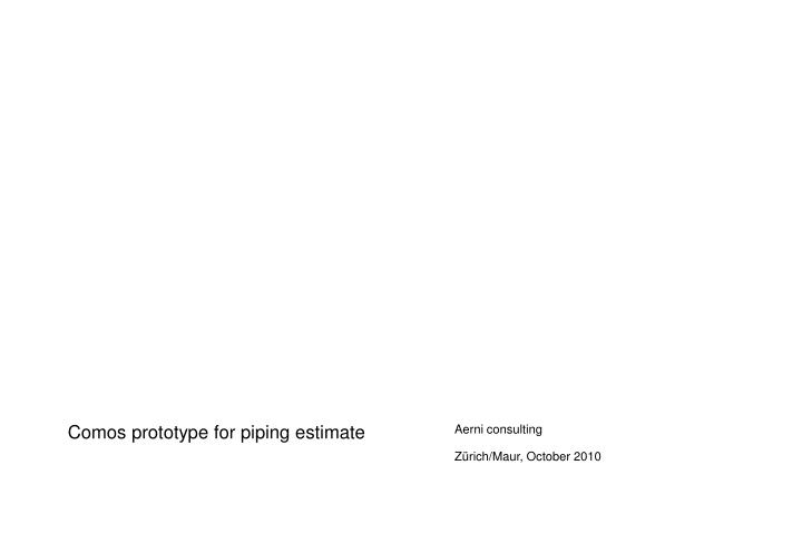 Comos prototype for piping estimate