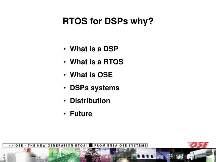 RTOS for DSPs why?