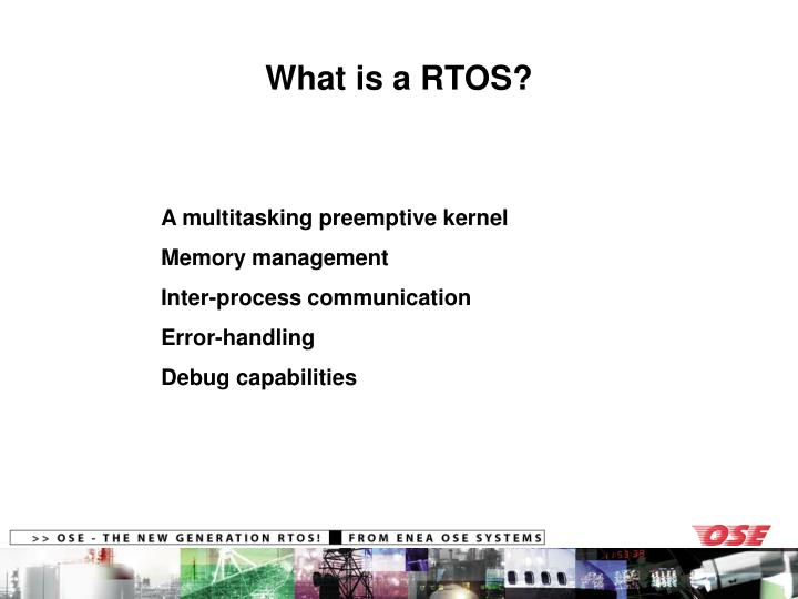 What is a RTOS?