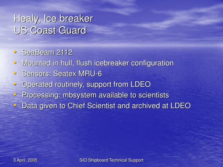 Healy, Ice breaker