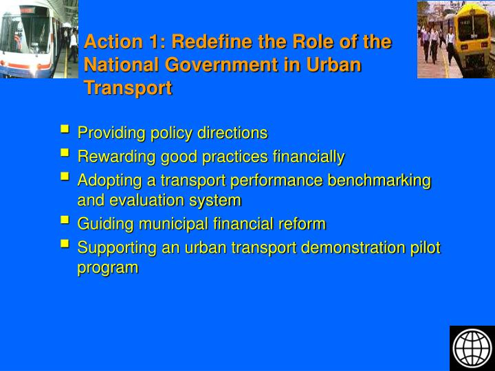Action 1: Redefine the Role of the National Government in Urban Transport
