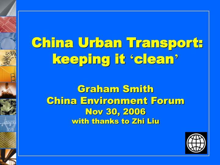 China Urban Transport: keeping it