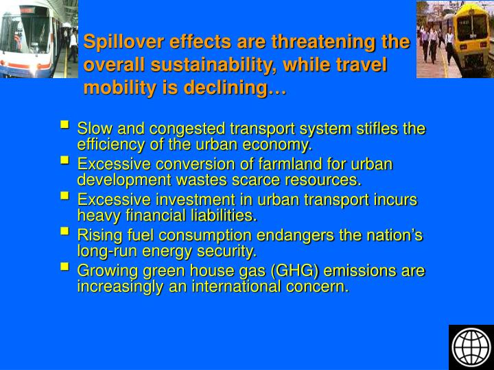 Spillover effects are threatening the overall sustainability, while travel mobility is declining