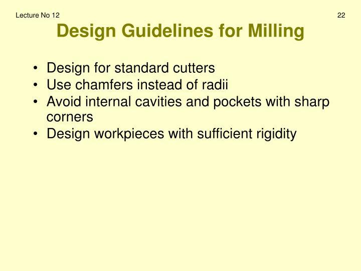 Design Guidelines for Milling
