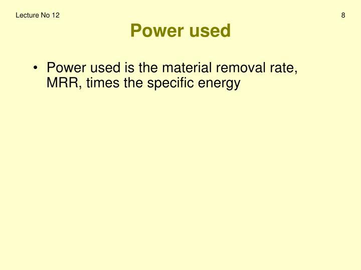 Power used