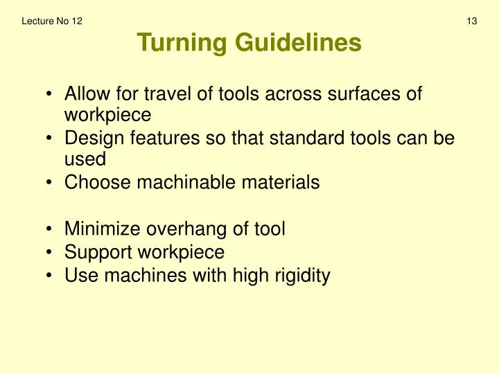 Turning Guidelines