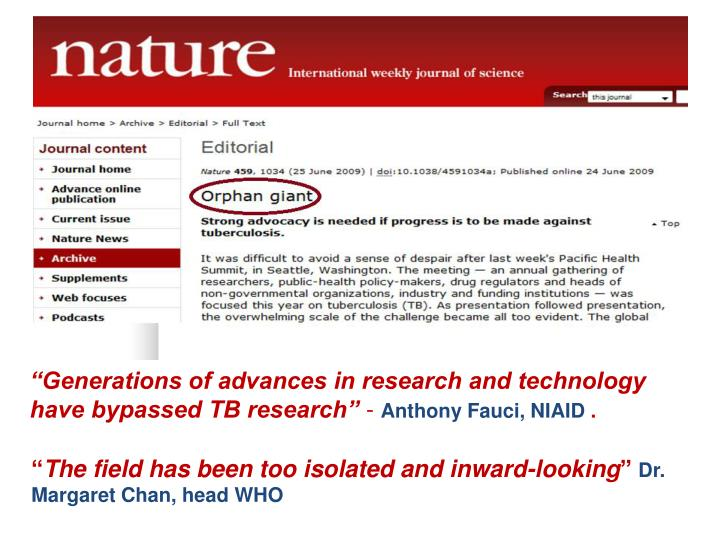 """""""Generations of advances in research and technology have bypassed TB research"""""""