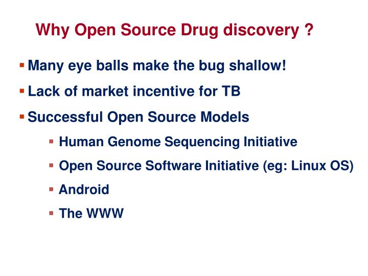 Why Open Source Drug discovery ?