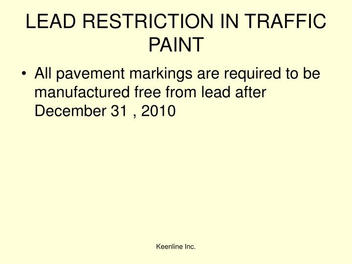 LEAD RESTRICTION IN TRAFFIC PAINT