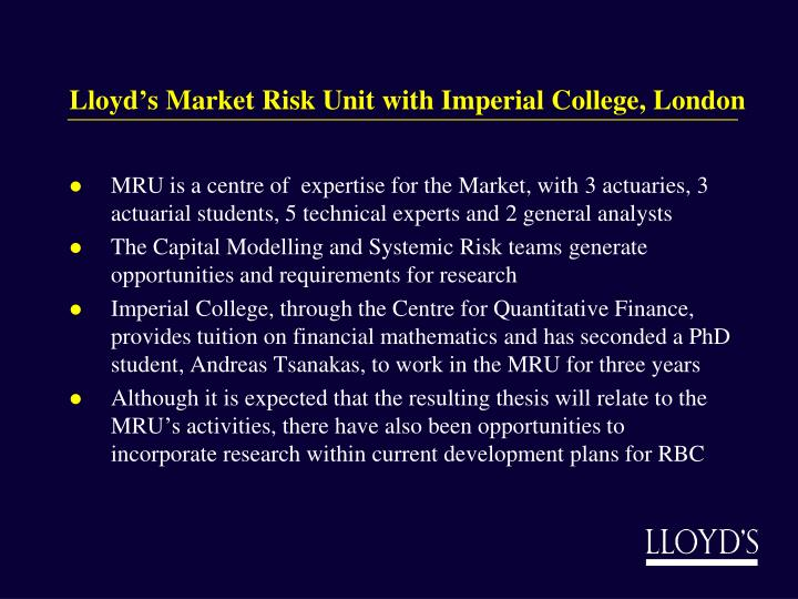 Lloyd's Market Risk Unit with Imperial College, London