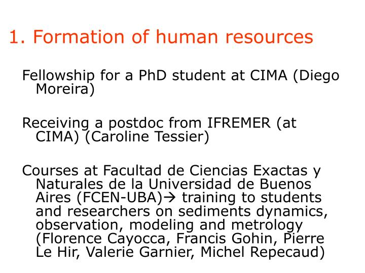 1. Formation of human resources