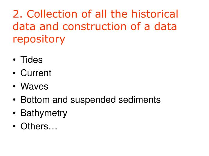 2. Collection of all the historical data and construction of a data repository