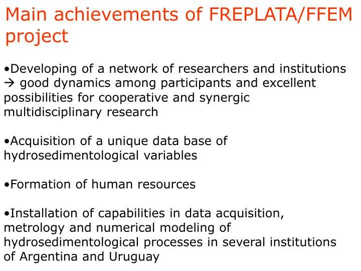 Main achievements of FREPLATA/FFEM project