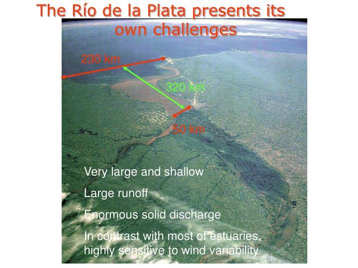 The Río de la Plata presents its