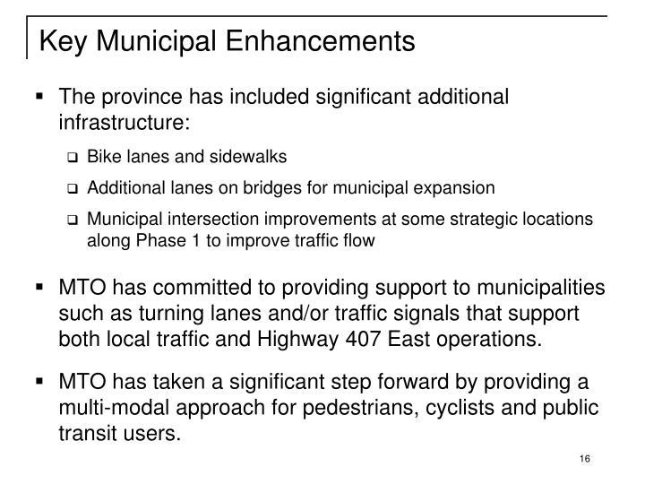 Key Municipal Enhancements