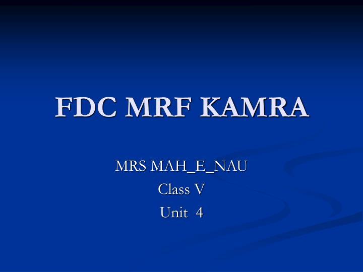 FDC MRF KAMRA