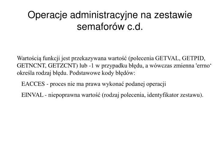Operacje administracyjne na zestawie semafor