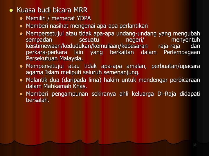 Kuasa budi bicara MRR