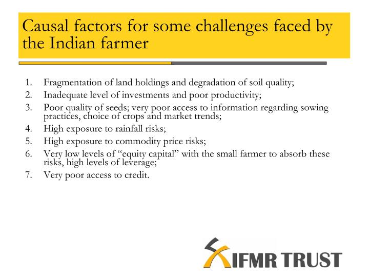 Causal factors for some challenges faced by the indian farmer