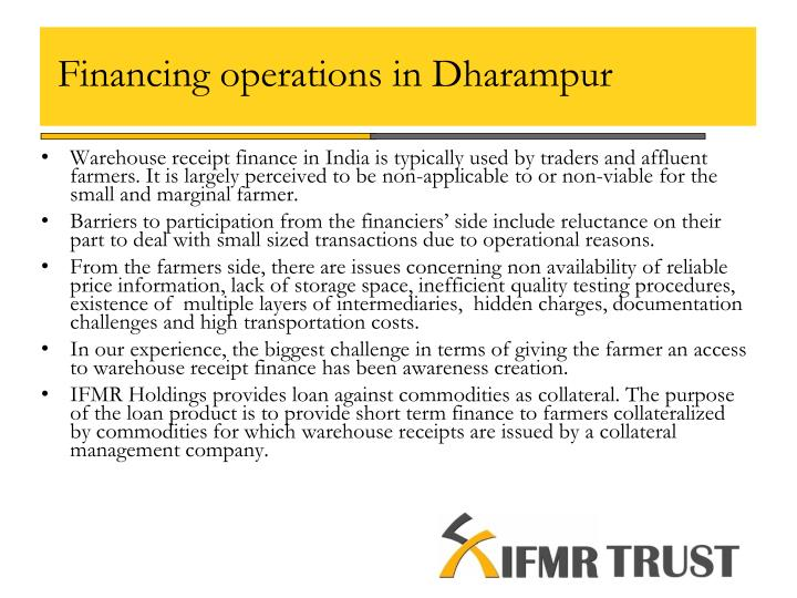 Financing operations in Dharampur