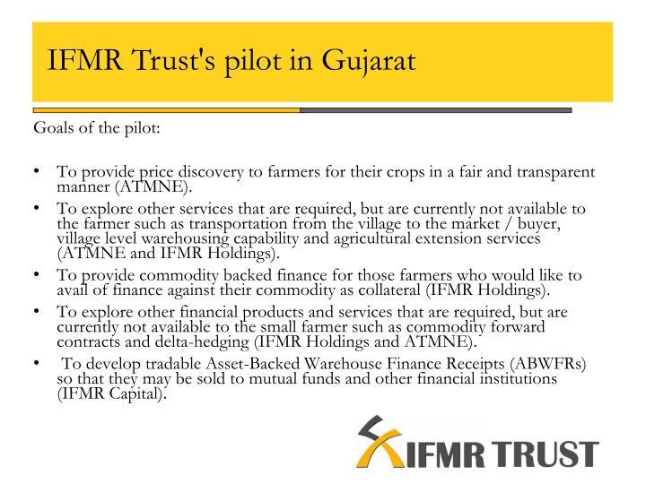 IFMR Trust's pilot in Gujarat