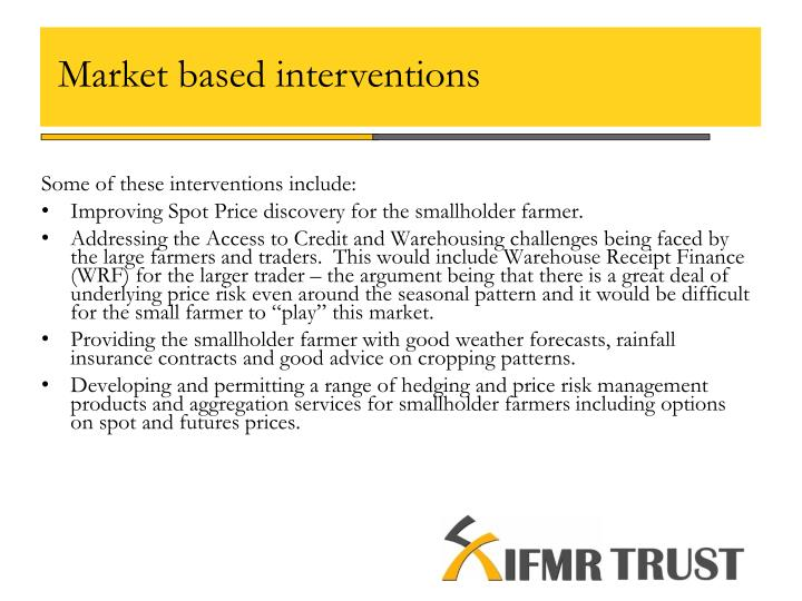 Market based interventions