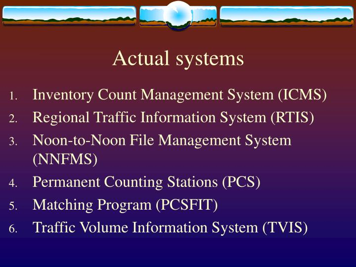 Actual systems