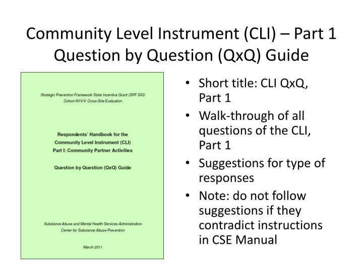 Community Level Instrument (CLI) – Part 1 Question by Question (QxQ) Guide
