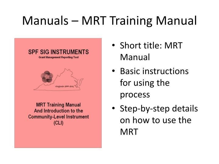 Manuals – MRT Training Manual